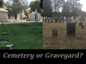 Cemetery or Graveyard?